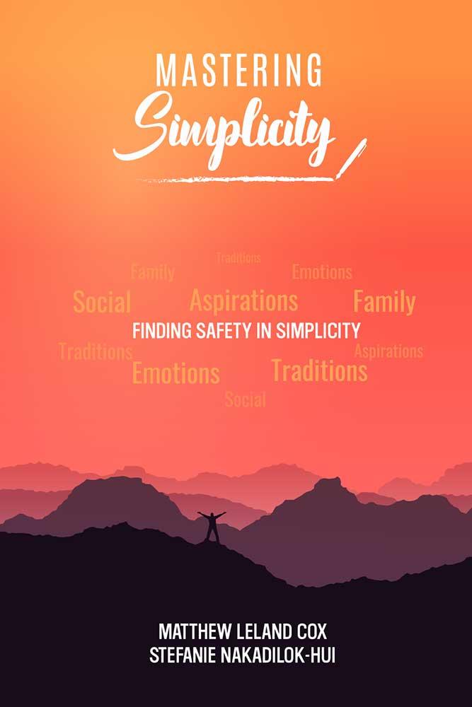 Mastering Simplicity